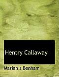 Hentry Callaway