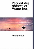 Recueil Des Notices Et Memo Ires