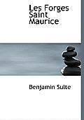 Les Forges Saint Maurice