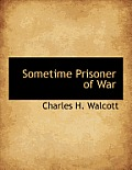 Sometime Prisoner of War