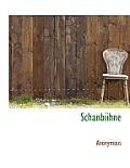 Schanbiihne