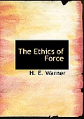 The Ethics of Force