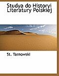 Studya Do Historyi Literatury Polskiej