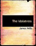 The Idolatress