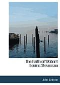 The Faith of Robert Louies Stevenson