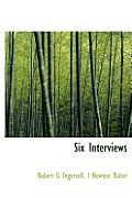 Six Interviews