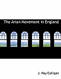 The Arian Movement in England