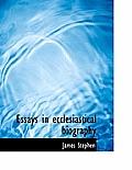 Essays in Ecclesiastical Biography
