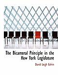 The Bicameral Principle in the New York Legislature