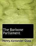 The Barbone Parliament