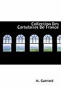 Collection Des Cartulaires de France