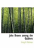 John Brown Among the Quakers