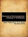 Elements of the Comparative Anatomy of Vertebrates