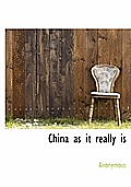 China as It Really Is