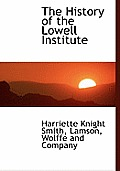 The History of the Lowell Institute