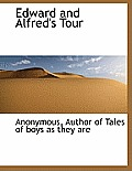 Edward and Alfred's Tour