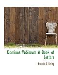 Dominus Vobiscum a Book of Letters