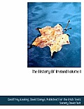 The History of Ireland Volume I