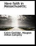 Have Faith in Massachusetts;