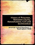 History of Princeton, Worcester County, Massachusetts; Civil and Ecclesiastical