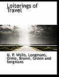 Loiterings of Travel