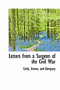 Letters from a Surgeon of the Civil War
