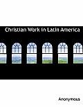 Christian Work in Latin America