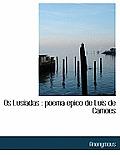 OS Lusiadas: Poema Epico de Luis de Camoes