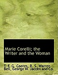 Marie Corelli; The Writer and the Woman