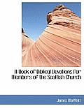 A Book of Biblical Devotions for Members of the Scottish Church