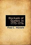 Blockade of Quebec in 1775-1776