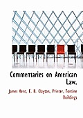 Commentaries on American Law.