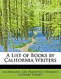 A List of Books by California Writers