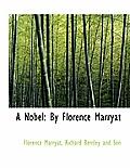 A Nobel: By Florence Marryat