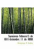 Sarmiento Febrero15 de 1811-Setiembre 11 de 1888