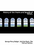 History of the Imams and Seyyids of 'Oman,