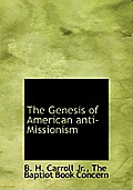 The Genesis of American Anti-Missionism