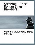 Stechinelli: Der Roman Eines Kavaliers