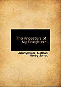 The Ancestors of My Daughters