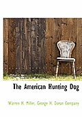 The American Hunting Dog