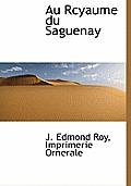 Au Rcyaume Du Saguenay