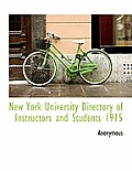 New York University Directory of Instructors and Students 1915