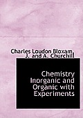 Chemistry Inorganic and Organic with Experiments
