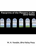 Footprints of the Pioneers in the Ohio Valley