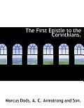 The First Epistle to the Corinthians.