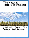 The Natural History of Intellect