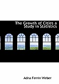 The Growth of Cities a Study in Statistics
