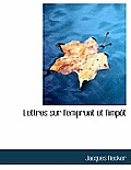 Lettres Sur L'Emprunt Et L'Imp T