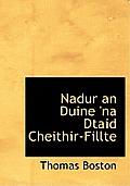 Nadur an Duine 'na Dtaid Cheithir-Fillte