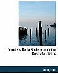 Memoires de La Societe Imperiale Des Naturalistes